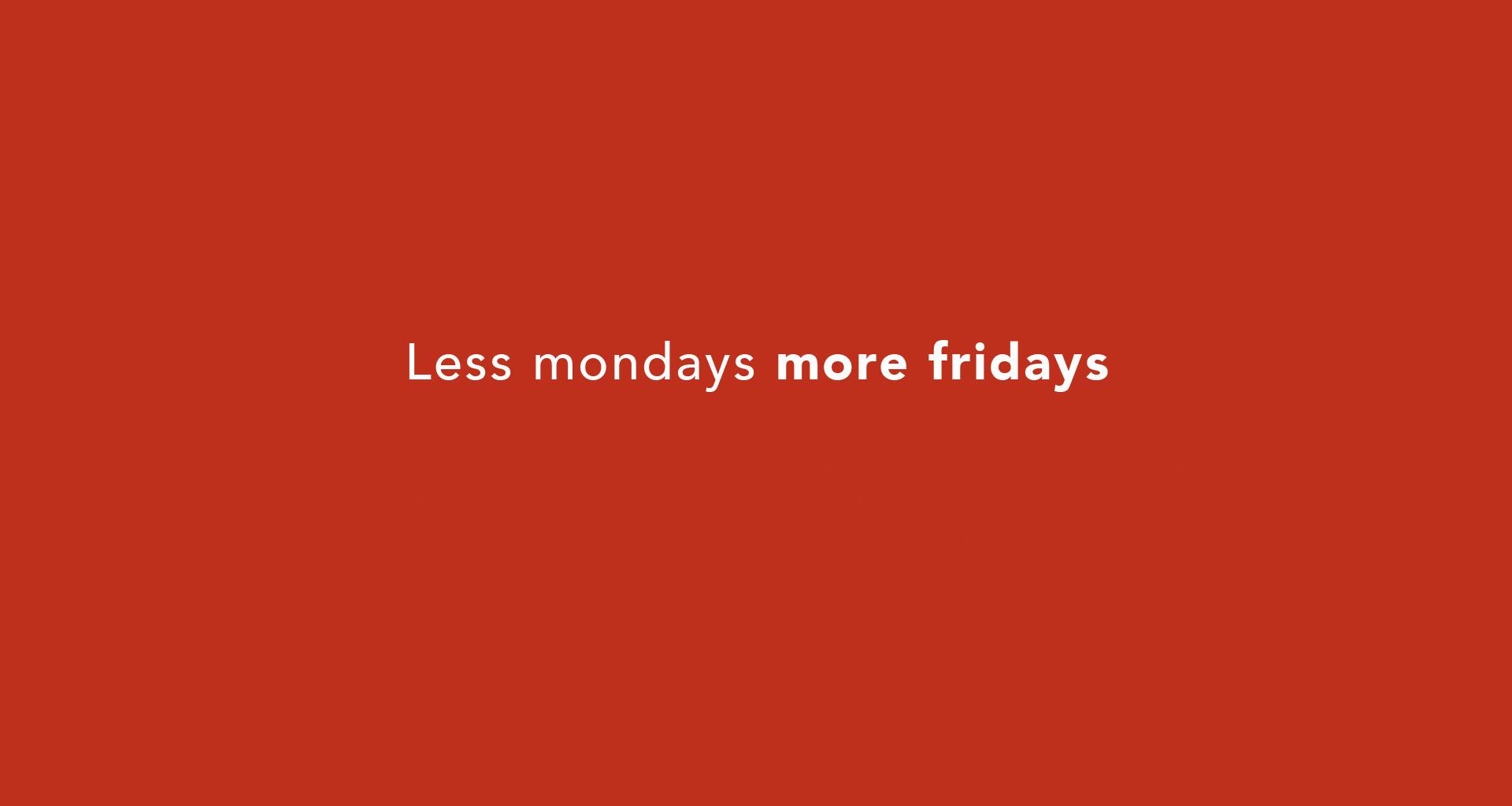 more-fridays